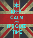 KEEP  CALM AND IT'S QUIZ  TIME - Personalised Tea Towel: Premium