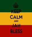 KEEP CALM AND JAH BLESS - Personalised Tea Towel: Premium