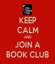 KEEP CALM AND JOIN A BOOK CLUB - Personalised Tea Towel: Premium
