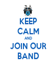 KEEP CALM AND JOIN OUR BAND - Personalised Tea Towel: Premium
