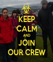 KEEP CALM AND JOIN OUR CREW - Personalised Tea Towel: Premium