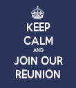 KEEP CALM AND JOIN OUR REUNION - Personalised Tea Towel: Premium