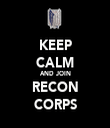 KEEP CALM AND JOIN RECON CORPS - Personalised Tea Towel: Premium