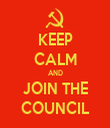 KEEP CALM AND JOIN THE COUNCIL - Personalised Tea Towel: Premium