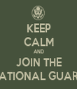KEEP CALM AND JOIN THE NATIONAL GUARD - Personalised Tea Towel: Premium