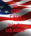KEEP CALM AND Join the  U.S ARMY - Personalised Tea Towel: Premium