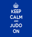 KEEP CALM AND JUDO ON - Personalised Tea Towel: Premium