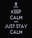 KEEP CALM AND JUST STAY CALM - Personalised Tea Towel: Premium