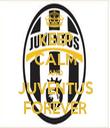 KEEP CALM AND JUVENTUS FOREVER - Personalised Tea Towel: Premium