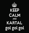 KEEP CALM AND KARTAL gol gol gol - Personalised Tea Towel: Premium