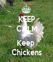 KEEP CALM AND Keep  Chickens - Personalised Tea Towel: Premium