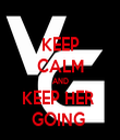 KEEP CALM AND KEEP HER  GOING  - Personalised Tea Towel: Premium
