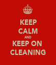 KEEP CALM AND KEEP ON  CLEANING - Personalised Tea Towel: Premium