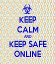 KEEP CALM AND KEEP SAFE ONLINE - Personalised Tea Towel: Premium