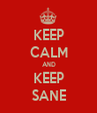 KEEP CALM AND KEEP SANE - Personalised Tea Towel: Premium