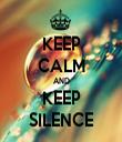 KEEP CALM AND KEEP SILENCE - Personalised Tea Towel: Premium