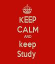 KEEP CALM AND keep Study  - Personalised Tea Towel: Premium