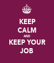 KEEP CALM AND KEEP YOUR JOB - Personalised Tea Towel: Premium