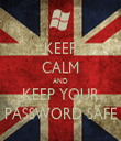 KEEP CALM AND KEEP YOUR PASSWORD SAFE - Personalised Tea Towel: Premium