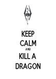KEEP CALM AND KILL A  DRAGON - Personalised Tea Towel: Premium