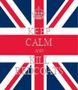 KEEP CALM AND KILL REDCOATS - Personalised Tea Towel: Premium