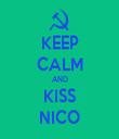 KEEP CALM AND KISS NICO - Personalised Tea Towel: Premium