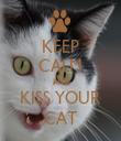 KEEP CALM AND KISS YOUR CAT - Personalised Tea Towel: Premium