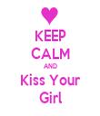 KEEP CALM AND Kiss Your Girl - Personalised Tea Towel: Premium