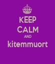 KEEP CALM AND kitemmuort  - Personalised Tea Towel: Premium