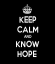 KEEP CALM AND KNOW HOPE  - Personalised Tea Towel: Premium