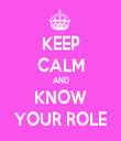 KEEP CALM AND KNOW YOUR ROLE - Personalised Tea Towel: Premium