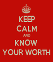 KEEP CALM AND KNOW  YOUR WORTH - Personalised Tea Towel: Premium