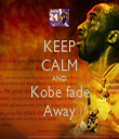 KEEP CALM AND Kobe fade Away - Personalised Tea Towel: Premium