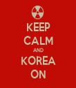 KEEP CALM AND KOREA ON - Personalised Tea Towel: Premium