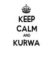 KEEP CALM AND KURWA  - Personalised Tea Towel: Premium