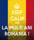 KEEP CALM AND LA MULTI ANI ROMANIA ! - Personalised Tea Towel: Premium