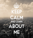 KEEP CALM AND LEARN ABOUT ME - Personalised Tea Towel: Premium