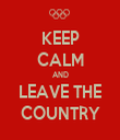 KEEP CALM AND LEAVE THE COUNTRY - Personalised Tea Towel: Premium