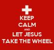 KEEP CALM AND LET JESUS TAKE THE WHEEL - Personalised Tea Towel: Premium