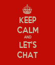 KEEP CALM AND LET'S CHAT - Personalised Tea Towel: Premium
