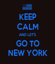 KEEP CALM AND LET'S GO TO NEW YORK - Personalised Tea Towel: Premium