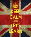 KEEP CALM AND LET'S LEARN - Personalised Tea Towel: Premium