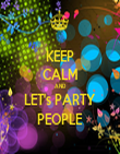 KEEP CALM AND LET's PARTY PEOPLE - Personalised Tea Towel: Premium