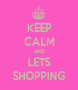 KEEP CALM AND LETS SHOPPING - Personalised Tea Towel: Premium