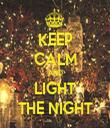 KEEP CALM AND LIGHT THE NIGHT - Personalised Tea Towel: Premium