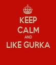KEEP CALM AND LIKE GURKA  - Personalised Tea Towel: Premium