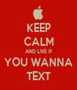 KEEP CALM AND LIKE IF YOU WANNA TEXT - Personalised Tea Towel: Premium