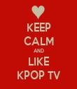 KEEP CALM AND LIKE KPOP TV - Personalised Tea Towel: Premium
