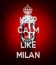KEEP CALM AND LIKE MILAN - Personalised Tea Towel: Premium