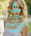 KEEP CALM AND LIKE TAYLOR SWIFT - Personalised Tea Towel: Premium